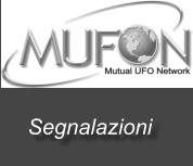 SEGNALAZIONE SU MUFON ITALIA